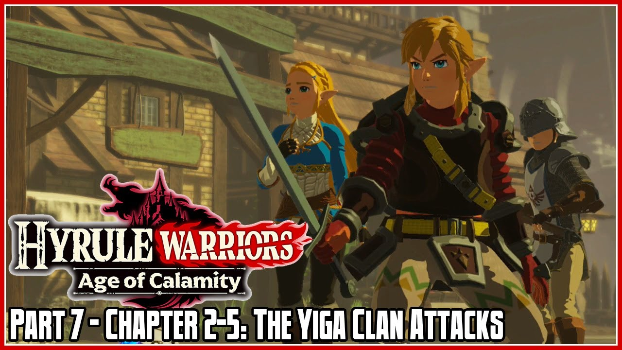 Hyrule Warriors Age Of Calamity Part 7 Chapter 2 5 The Yiga Clan Attacks