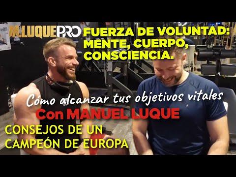 Voluntad, Mente y Consciencia: Consejos de un Campeón de Europa. Con Manuel Luque.