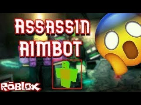 Roblox Assassin Aimbot Script 2019 Assassin Aimbot Script Synapse X Or Sentinel Required